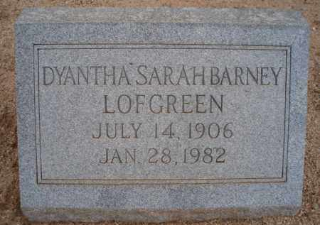 LOFGREEN, DYANTHA SARAH - Cochise County, Arizona | DYANTHA SARAH LOFGREEN - Arizona Gravestone Photos