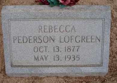 LOFGREEN, REBECCA - Cochise County, Arizona | REBECCA LOFGREEN - Arizona Gravestone Photos
