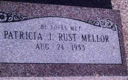 MELLOR, PATRICIA J. RUST - Cochise County, Arizona | PATRICIA J. RUST MELLOR - Arizona Gravestone Photos