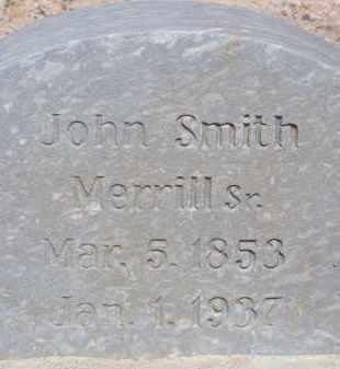 MERRILL, JOHN SMITH SR. - Cochise County, Arizona   JOHN SMITH SR. MERRILL - Arizona Gravestone Photos