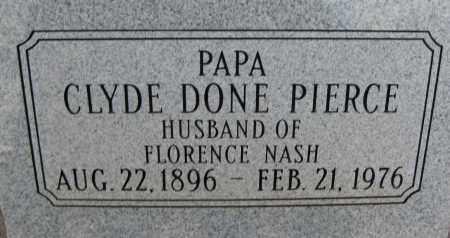 "PIERCE, CLYDE DONE ""PAPA"" - Cochise County, Arizona | CLYDE DONE ""PAPA"" PIERCE - Arizona Gravestone Photos"