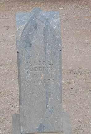 ROBERTS, ISAAC - Cochise County, Arizona | ISAAC ROBERTS - Arizona Gravestone Photos