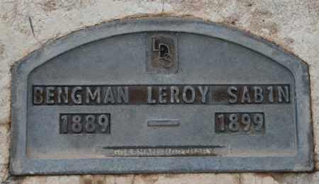 SABIN, BENGMAN LEROY - Cochise County, Arizona | BENGMAN LEROY SABIN - Arizona Gravestone Photos