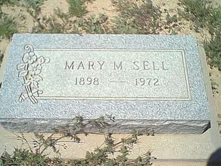 SELL, MARY M. - Cochise County, Arizona | MARY M. SELL - Arizona Gravestone Photos
