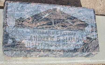 SLOAN, ANDREW B. - Cochise County, Arizona   ANDREW B. SLOAN - Arizona Gravestone Photos