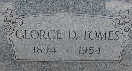 TOMES, GEORGE D. - Cochise County, Arizona | GEORGE D. TOMES - Arizona Gravestone Photos