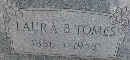 TOMES, LAURA B. - Cochise County, Arizona | LAURA B. TOMES - Arizona Gravestone Photos