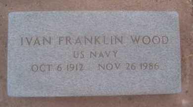 WOOD, IVAN FRANKLIN - Cochise County, Arizona | IVAN FRANKLIN WOOD - Arizona Gravestone Photos