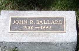 BALLARD, JOHN R. - Coconino County, Arizona | JOHN R. BALLARD - Arizona Gravestone Photos