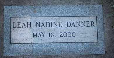 DANNER, LEAH NADINE - Coconino County, Arizona | LEAH NADINE DANNER - Arizona Gravestone Photos
