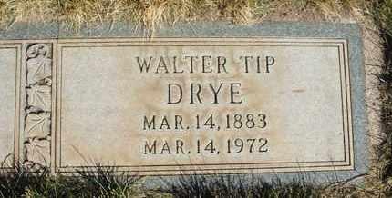 DRYE, WALTER TIP - Coconino County, Arizona | WALTER TIP DRYE - Arizona Gravestone Photos