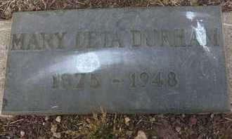 DURHAM, MARY DETA - Coconino County, Arizona | MARY DETA DURHAM - Arizona Gravestone Photos