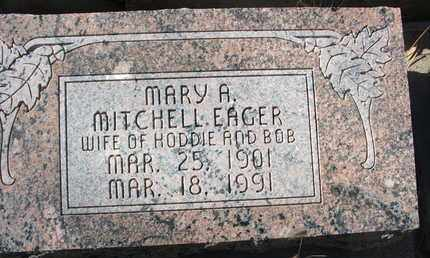 EAGER, MARY A. MITCHELL - Coconino County, Arizona | MARY A. MITCHELL EAGER - Arizona Gravestone Photos
