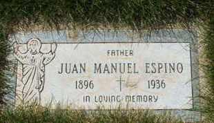 ESPINO, JUAN MANUEL - Coconino County, Arizona | JUAN MANUEL ESPINO - Arizona Gravestone Photos