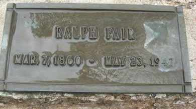 FAIR, RALPH - Coconino County, Arizona | RALPH FAIR - Arizona Gravestone Photos