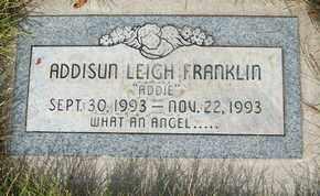 FRANKLIN, ADDISUN LEIGH - Coconino County, Arizona | ADDISUN LEIGH FRANKLIN - Arizona Gravestone Photos