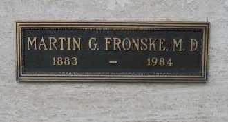 FRONSKE, M.D., MARTIN G. - Coconino County, Arizona | MARTIN G. FRONSKE, M.D. - Arizona Gravestone Photos