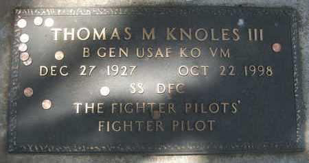 KNOLES, III, THOMAS M. - Coconino County, Arizona | THOMAS M. KNOLES, III - Arizona Gravestone Photos