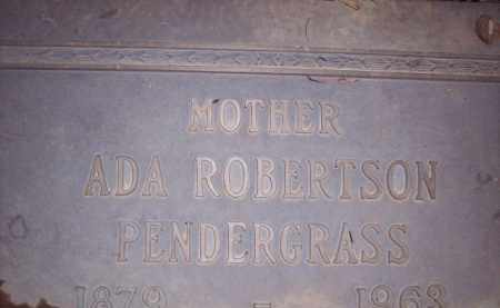 ROBERTSON PENDERGRASS, ADA - Coconino County, Arizona | ADA ROBERTSON PENDERGRASS - Arizona Gravestone Photos