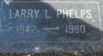 PHELPS, LARRY L. - Coconino County, Arizona | LARRY L. PHELPS - Arizona Gravestone Photos