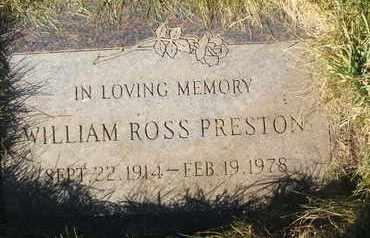 PRESTON, WILLIAM ROSS - Coconino County, Arizona | WILLIAM ROSS PRESTON - Arizona Gravestone Photos