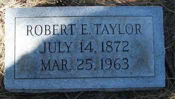 TAYLOR, ROBERT E. - Coconino County, Arizona | ROBERT E. TAYLOR - Arizona Gravestone Photos