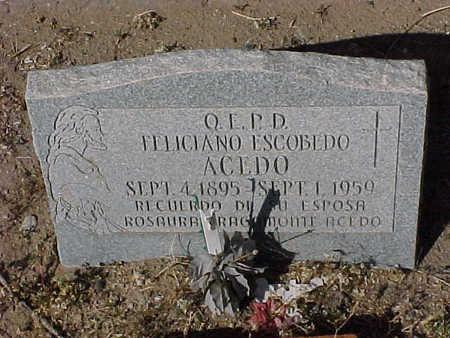 ACEDO, FELICIANO ESCOBEDO - Gila County, Arizona   FELICIANO ESCOBEDO ACEDO - Arizona Gravestone Photos