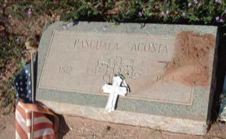 ACOSTA, PASCUALA - Gila County, Arizona   PASCUALA ACOSTA - Arizona Gravestone Photos