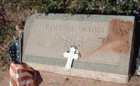 ACOSTA, PASCUALA - Gila County, Arizona | PASCUALA ACOSTA - Arizona Gravestone Photos