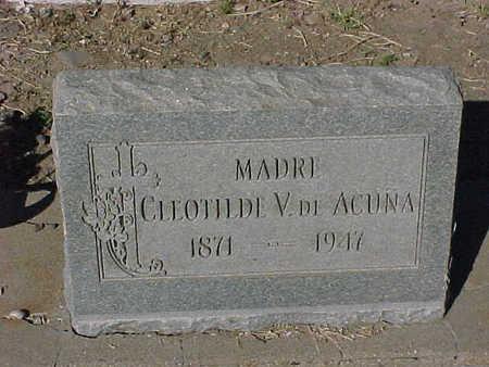 ACUNA, CLEOTILDE  V.  DE - Gila County, Arizona   CLEOTILDE  V.  DE ACUNA - Arizona Gravestone Photos