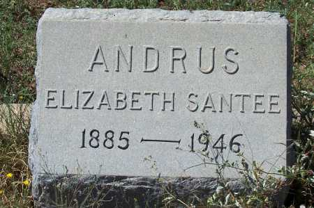 SANTEE ANDRUS, ELIZABETH - Gila County, Arizona | ELIZABETH SANTEE ANDRUS - Arizona Gravestone Photos