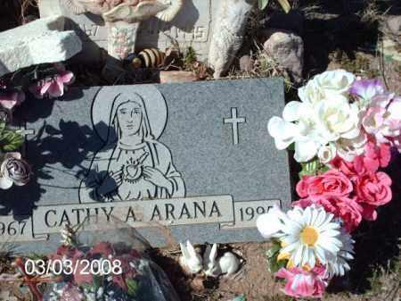 ARANA, CATHY - Gila County, Arizona   CATHY ARANA - Arizona Gravestone Photos