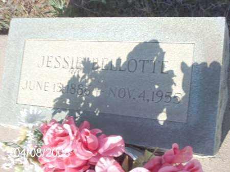 BELLOTTE, JESSIE - Gila County, Arizona | JESSIE BELLOTTE - Arizona Gravestone Photos