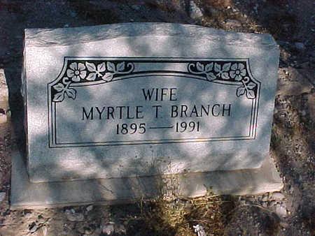 BRANCH, MYRTLE  T. - Gila County, Arizona   MYRTLE  T. BRANCH - Arizona Gravestone Photos