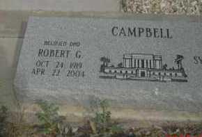 CAMPBELL, ROBERT G. - Gila County, Arizona | ROBERT G. CAMPBELL - Arizona Gravestone Photos