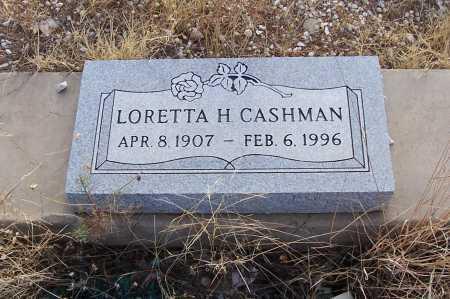 CASHMAN, LORETTA H. - Gila County, Arizona | LORETTA H. CASHMAN - Arizona Gravestone Photos