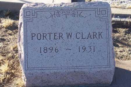 CLARK, PORTER W. - Gila County, Arizona   PORTER W. CLARK - Arizona Gravestone Photos