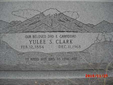 CLARK, YULEE S. - Gila County, Arizona | YULEE S. CLARK - Arizona Gravestone Photos