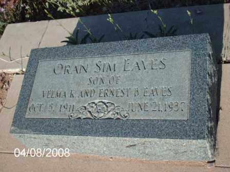 EAVES, ORAN SIM - Gila County, Arizona | ORAN SIM EAVES - Arizona Gravestone Photos