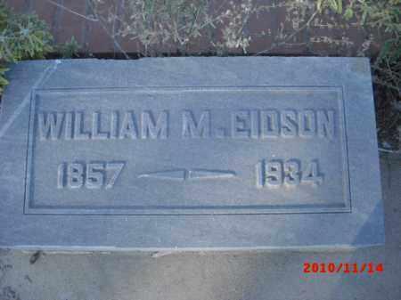 EIDSON, WILLIAM M. - Gila County, Arizona   WILLIAM M. EIDSON - Arizona Gravestone Photos