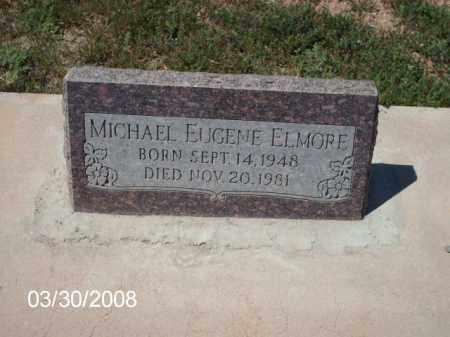 ELMORE, MICHAEL EUGENE - Gila County, Arizona   MICHAEL EUGENE ELMORE - Arizona Gravestone Photos