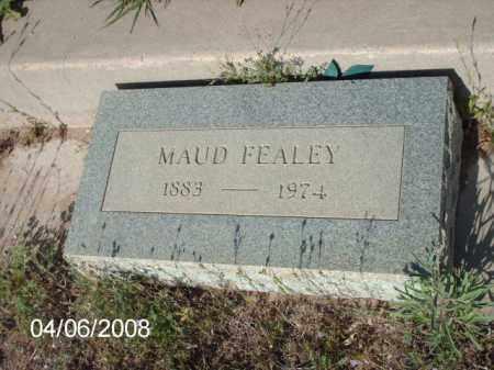 FEALEY, MAUD - Gila County, Arizona | MAUD FEALEY - Arizona Gravestone Photos