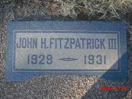 FITZPATRICK, III, JOHN H. - Gila County, Arizona | JOHN H. FITZPATRICK, III - Arizona Gravestone Photos