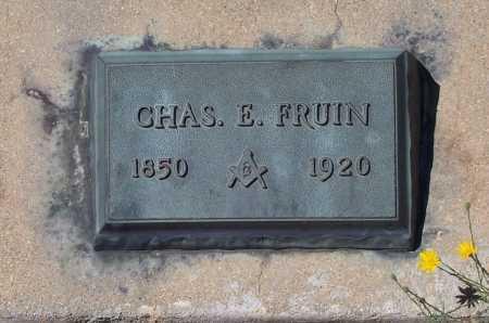 FRUIN, CHAS. E. - Gila County, Arizona | CHAS. E. FRUIN - Arizona Gravestone Photos