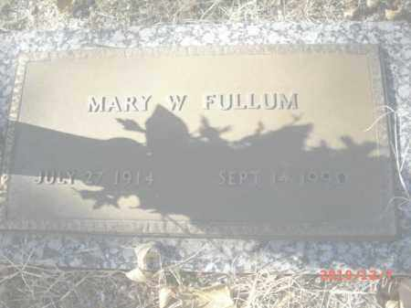 FULLUM, MARY W. - Gila County, Arizona | MARY W. FULLUM - Arizona Gravestone Photos