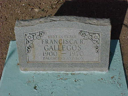 GALLEGOS, FRANCISCA  R. - Gila County, Arizona | FRANCISCA  R. GALLEGOS - Arizona Gravestone Photos
