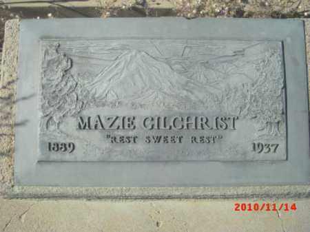 GILCHRIST, MAZIE - Gila County, Arizona   MAZIE GILCHRIST - Arizona Gravestone Photos