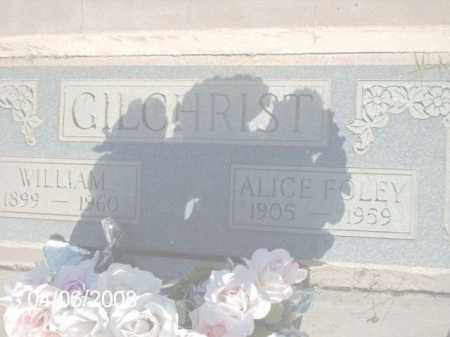 GILCHRIST, ALICE FOLEY - Gila County, Arizona | ALICE FOLEY GILCHRIST - Arizona Gravestone Photos
