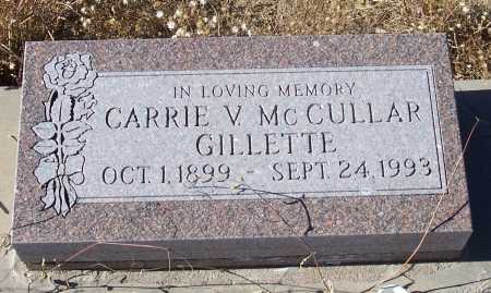 MCCULLAR GILLETTE, CARRIE V. - Gila County, Arizona | CARRIE V. MCCULLAR GILLETTE - Arizona Gravestone Photos