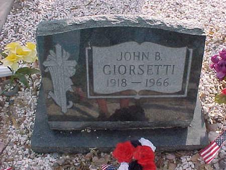 GIORSETTI, JOHN B. - Gila County, Arizona | JOHN B. GIORSETTI - Arizona Gravestone Photos